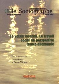 Sociographe (Le), hors série. n° 9, Le voisin inconnu : le travail social en perspective franco-allemande