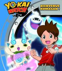 Yo-kai watch : bienvenue Komasan !