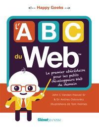L'Abc du web : le premier abécédaire pour les petits développeurs web de demain