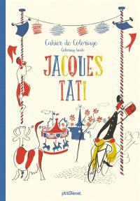 Jacques Tati : cahier de coloriage = Jacques Tati : coloring book