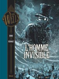 L'homme invisible. Volume 1