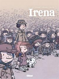 Irena. Volume 1, Le ghetto