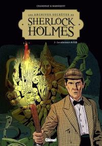 Les archives secrètes de Sherlock Holmes. Volume 3, Les adorateurs de Kali