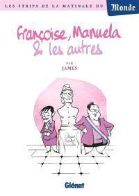 Françoise, Manuela & les autres