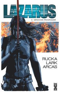 Lazarus. Volume 5, Génocide programmé