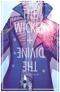 The wicked + the divine. Volume 2, Fandemonium