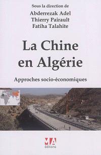 La Chine en Algérie : approches socio-économiques