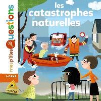 Les catastrophes naturelles