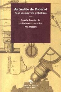 Actualité de Diderot : pour une nouvelle esthétique