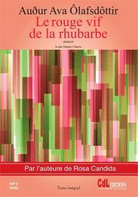 Le rouge vif de la rhubarbe