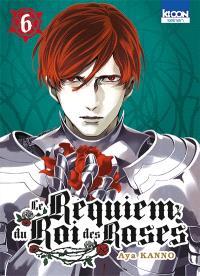 Le requiem du Roi des roses. Volume 6