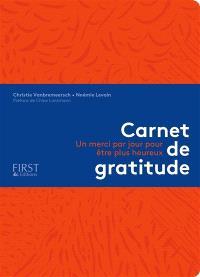 Carnet de gratitude : un merci par jour pour être plus heureux