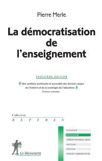 La démocratisation de l'enseignement