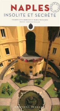 Naples insolite et secrète