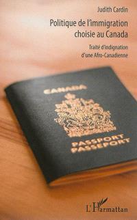 Politique de l'immigration choisie au Canada : traité d'indignation d'une Afro-Canadienne