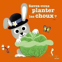 Savez-vous planter les choux ?