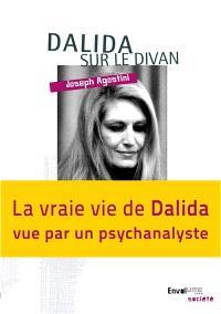 Dalida sur le divan : la vraie vie de Dalida vue par un psychanalyste