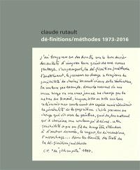 Dé-finitions-méthodes : 1973-2016