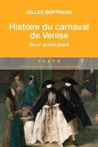 Histoire du carnaval de Venise : du XIe siècle à nos jours
