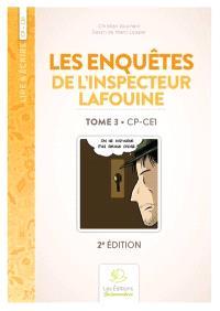 Les enquêtes de l'inspecteur Lafouine. Volume 3, CP-CE1