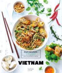 Vietnam : recettes testées à la maison