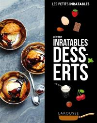 Desserts : recettes inratables