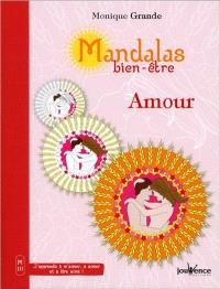 Mandalas bien-être. Volume 10, Amour