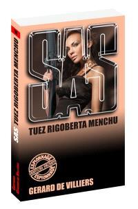 Tuez Rigoberta Menchu