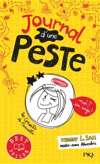 Journal d'une peste. Volume 1