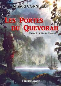 Les portes du Quevorah. Volume 1, L'île de Nivurse