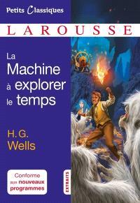 La machine à explorer le temps : roman (1895) : extraits