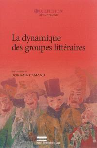 La dynamique des groupes littéraires
