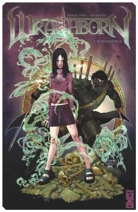 Wraithborn. Volume 1, Renaissance