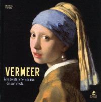 Vermeer & la peinture hollandaise du XVIIe siècle