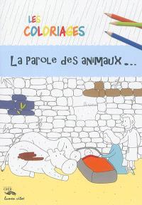 Les coloriages : la parole des animaux...