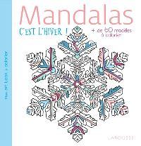 Mandalas : c'est l'hiver ! : + de 60 modèles à colorier