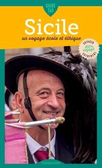 Guide tao Sicile : un voyage écolo et éthique