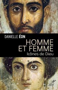 Homme et femme : icônes de Dieu