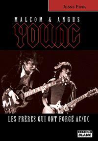 Angus et Malcolm Young : les frères qui ont forgé AC-DC
