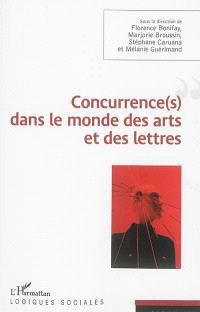 Concurrence(s) dans le monde des arts et des lettres