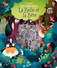 Coucou ! Mes contes de fées, La Belle et la Bête