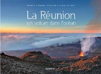 La Réunion : un volcan dans l'océan