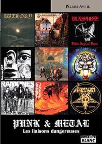 Punk & metal : les liaisons dangereuses