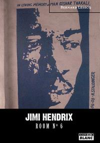 Jimi Hendrix : room number 6