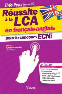 Réussite à la LCA en français-anglais pour le nouveau concours ECNi
