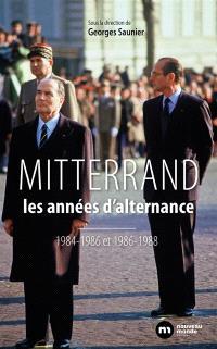 François Mitterrand : les années d'alternances : 1984-1986 et 1986-1988