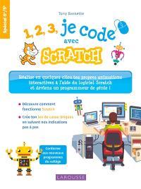 1, 2, 3, je code avec Scratch : réalise en quelques clics tes propres animations interactives à l'aide du logiciel Scratch et deviens un programmeur de génie ! : spécial 6e-5e