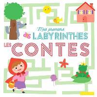 Mes premiers labyrinthes : les contes