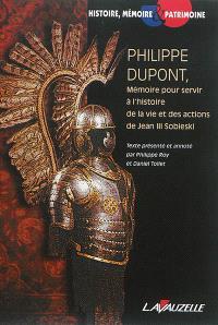 Mémoire pour servir à l'histoire de la vie et des actions de Jean III Sobieski