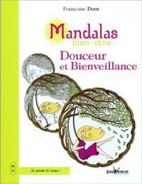 Mandalas bien-être. Volume 11, Douceur et bienveillance